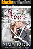 Velvet & Vows: The Celebration Series, Book 13