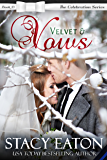 Velvet & Vows (The Celebration Series Book 13)