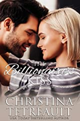 The Billionaire's Kiss (The Sherbrookes of Newport Book 14) Kindle Edition