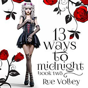 13 Ways to Midnight: Book Two: The Midnight Saga, Book 2