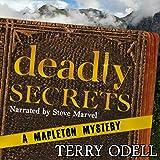 Deadly Secrets: Mapleton Mystery