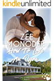 How To Love An Ogre (Island Girls: 3 Sisters In Mauritius Book 2)
