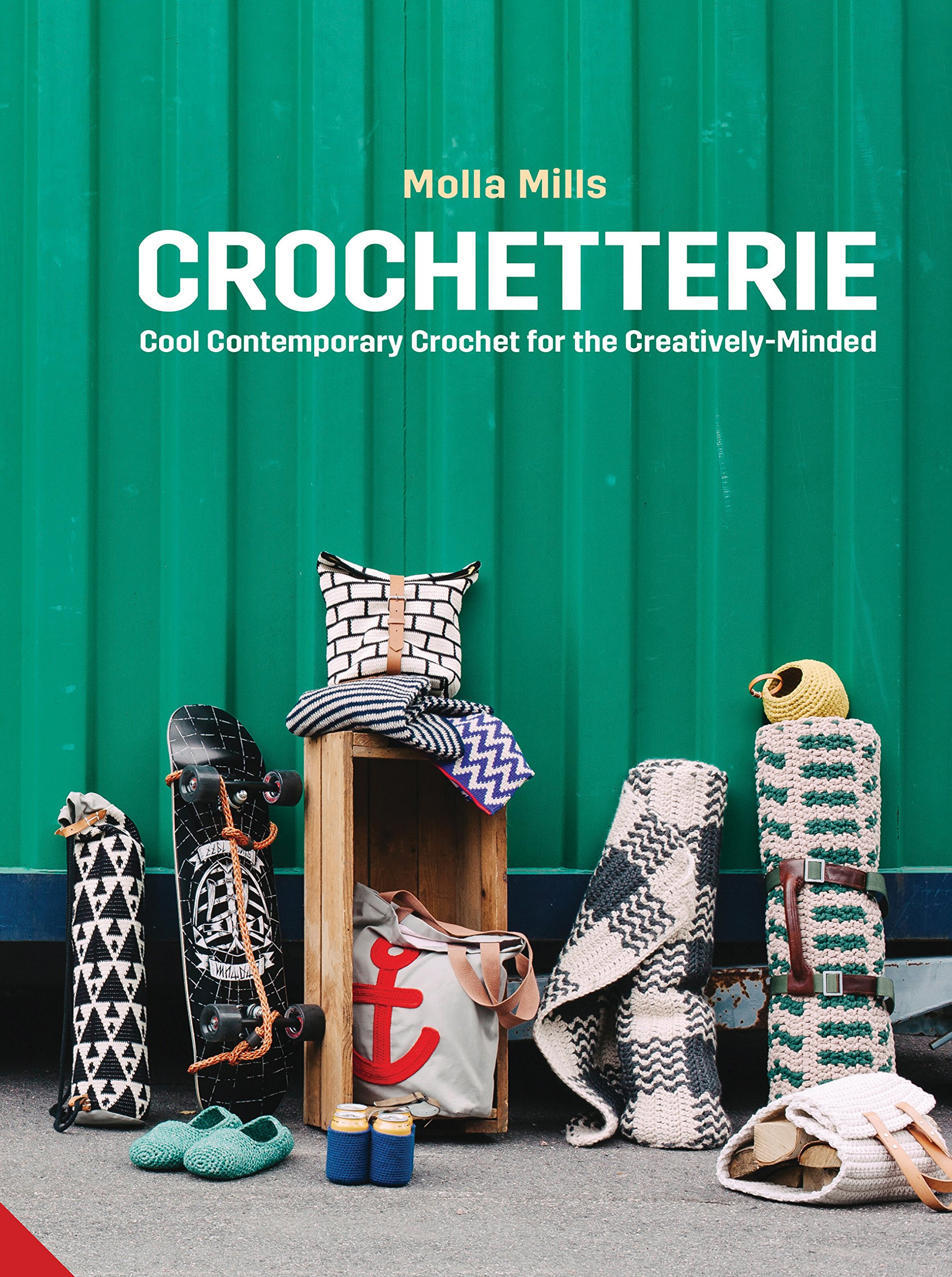 Crochetterie: Cool Contemporary Crochet for the Creatively-minded PDF