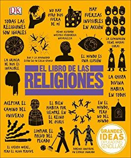 El Libro de las Religiones (Big Ideas Simply Explained) (Spanish Edition)