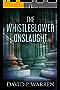 The Whistleblower Onslaught (English Edition)