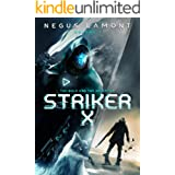 Striker X (The Bold And The Deceptive Book 1)