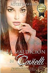 La Maldición de Cavielli: Thriller romántico (Trilogía Cavielli nº 1) (Spanish Edition) Kindle Edition