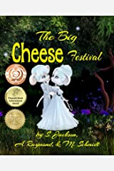 The Big Cheese Festival Kindle Edition