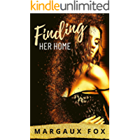 Finding Her Home: A Lesbian Age Gap Romance (Her Royal Bodyguard Book 5)