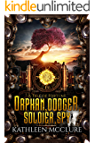 Orphan, Dodger, Soldier, Spy (A Tale of Fortune Book 1)