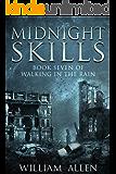 Midnight Skills (Walking in the Rain Book 7)