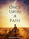 Once Upon A Path: Souls ... Being