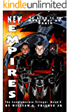 New Empires: The Conglomerate Trilogy (Volume 3)