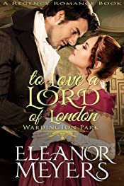 To Love A Lord of London (Raptures of Royalty) (A Regency Romance Book)
