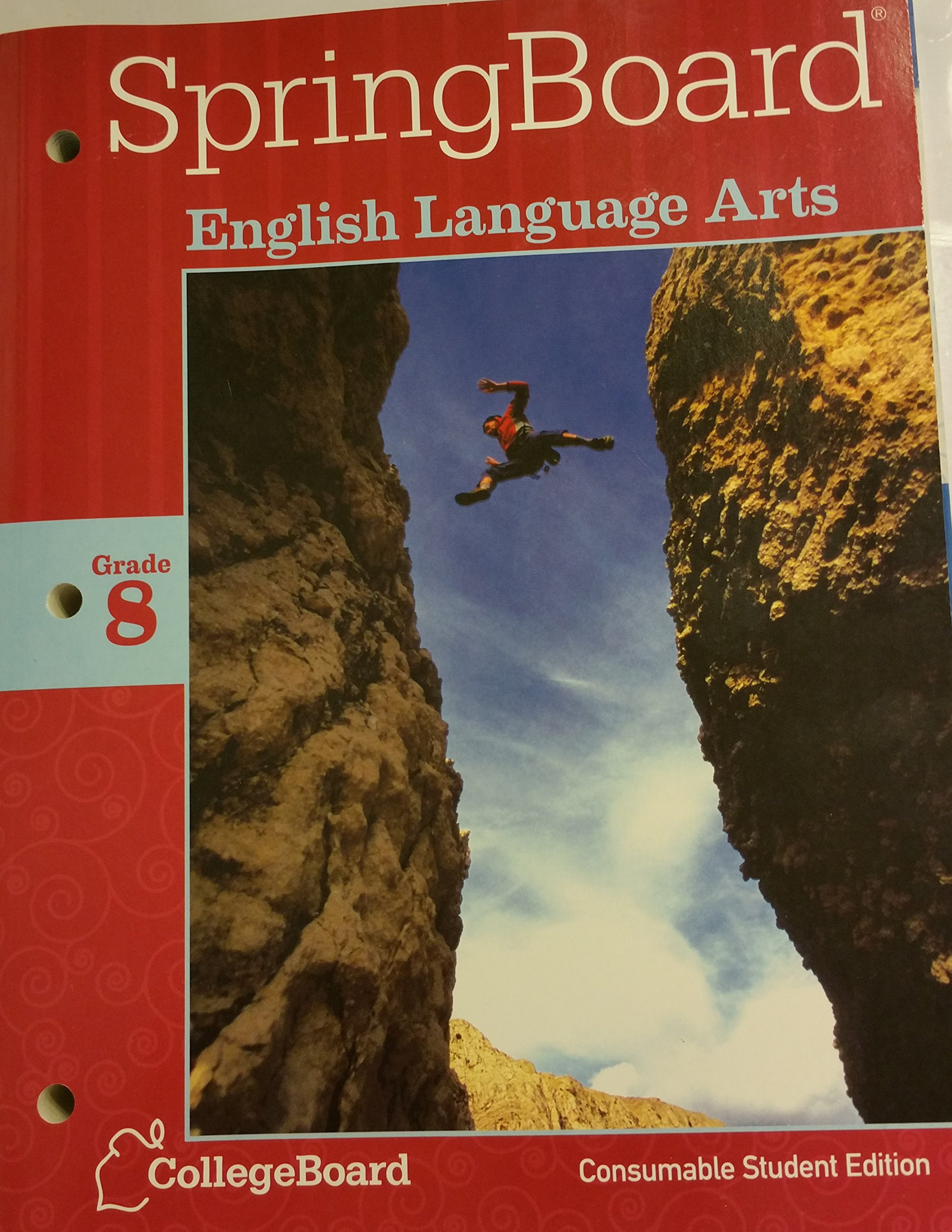 Springboard english language arts grade 8 college board springboard english language arts grade 8 college board 9781457302206 amazon books fandeluxe Choice Image