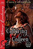 Collaring Colleen [Tales From the Lyon's Den 2] (Siren Publishing Menage Everlasting)