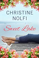 Sweet Lake: A Novel (A Sweet Lake Novel Book 1) Kindle Edition