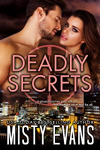 Deadly Secrets: SCVC Taskforce Series, Book 7 (SCVC Taskforce Romantic Suspense Series)