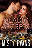 Deadly Secrets: SCVC Taskforce Series, Book 7 (SCVC Taskforce Romantic Suspense Series)