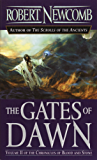 The Gates of Dawn (Chronicles of Blood and Stone)