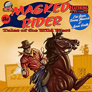 The Masked Rider: Tales of the Wild West