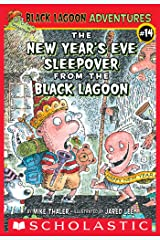 The New Year's Eve Sleepover from the Black Lagoon (Black Lagoon Adventures #14) (Black Lagoon Adventures series) Kindle Edition