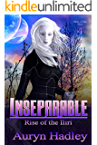 Inseparable (Rise of the Iliri Book 4)