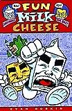 Fun With Milk & Cheese