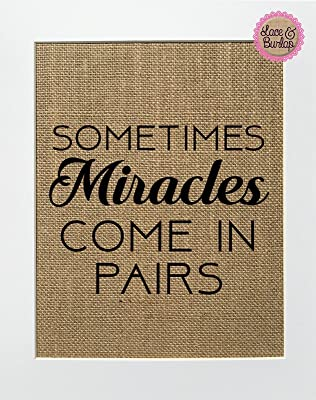 8x10 UNFRAMED Sometimes Miracles Come In Pairs / Burlap Print Sign / Rustic Shabby Chic Decor Sign Baby Girl Boy Nursery Twins Announcement Nursery Decor (vertical)