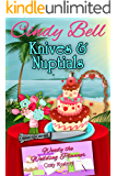 Knives and Nuptials (Wendy the Wedding Planner Cozy Mystery Book 3)