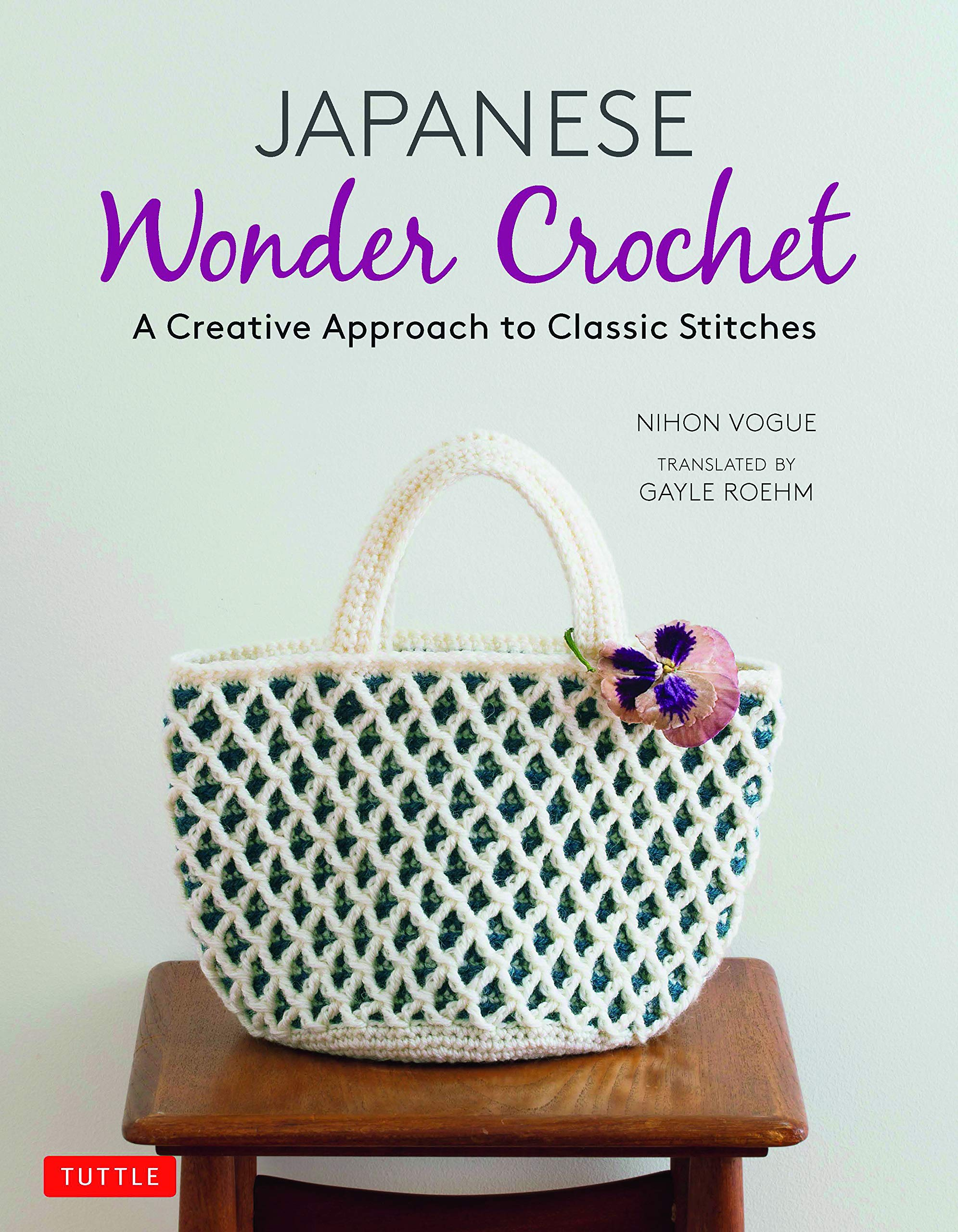Nihon Vogue: Japanese Wonder Crochet: A Creative Approach to Classic Stitches: Amazon.es: Vogue, Nihon, Roehm, Gayle: Libros en idiomas extranjeros