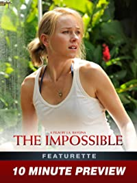 The Impossible – 10 Minute Preview