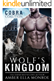 Wolf's Kingdom: (COBRA Coalition) (Caedmon Wolves Book 8)
