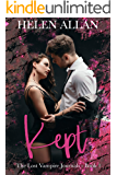 Kept: The Lost Vampire Journals Book 1 (The Kept Series)
