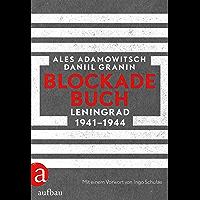 Blockadebuch: Leningrad 1941-1944 (German Edition)
