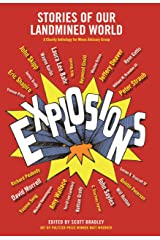Explosions: Stories of Our Landmined World Kindle Edition