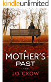 A Mother's Past: A  jaw-dropping page-turner with mind-blowing twists & turns