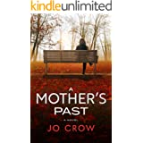 A Mother's Past: A jaw-dropping page-turner with mind-blowing twists & turns (The Secrets of Suburbia Book 4)