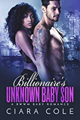 Billionaire's Unknown Baby Son: A BWWM Baby Romance Kindle Edition