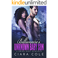 Billionaire's Unknown Baby Son: A BWWM Baby Romance
