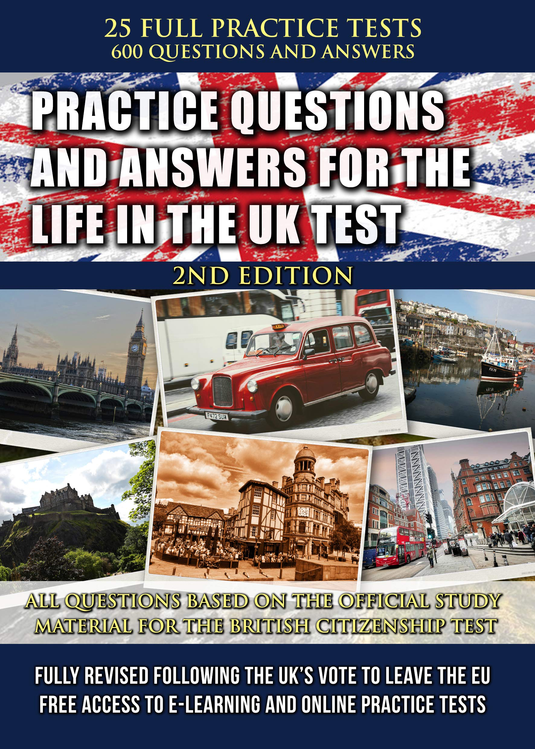 life in the uk test practice questions 2019 questions and answers for the british citizenship test