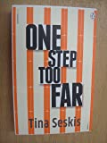 One Step Too Far by Seskis, Tina (2014) Paperback