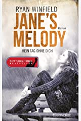 Jane's Melody - Kein Tag ohne dich: Roman (German Edition)