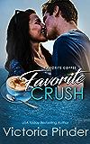 Favorite Coffee, Favorite Crush (The Marshall Family Saga Book 1)