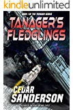 Tanager's Fledglings (The Tanager Book 1)