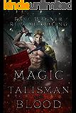 Magic of Talisman and Blood (Curse of the Ctyri Book 2)