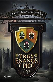 Tres enanos y pico (Volumen independiente nº 1)