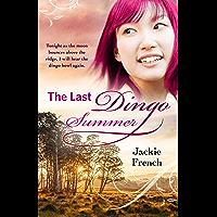 The Last Dingo Summer (The Matilda Saga, #8)