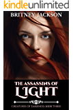 The Assassins of Light (Creatures of Darkness Book 3)
