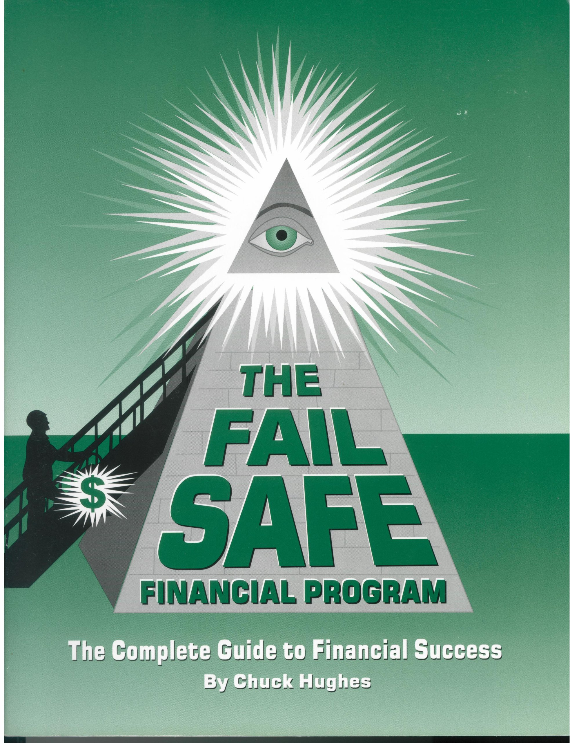 Download The Fail Safe Financial Program: The Complete Guide to Financial Success ebook
